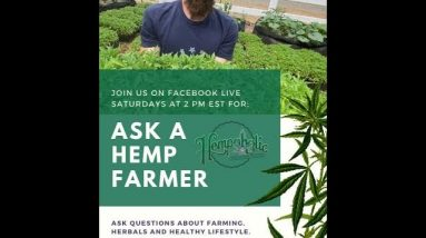 Ask A Hemp Farmer Episode #3